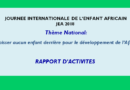 RAPPORT D'ACTIVITES:  JOURNEE INTERNATIONALE DE L'ENFANT AFRICAIN (JEA 2018)