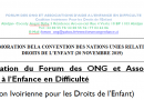 COMMEMORATION DELA CONVENTION DES NATIONS UNIES RELATIVES AUX DROITS DE L'ENFANT (20 NOVEMBRE 2019): Déclaration du Forum des ONG et Associations d'Aide à l'Enfance en Difficulté